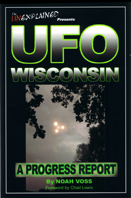 Buy UFO Wisconsin A Progress Report by UFOlogist Noah Voss